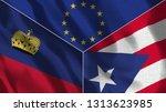 lichtenstein and puerto rico 3d ...   Shutterstock . vector #1313623985