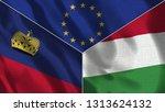 lichtenstein and hungary  3d...   Shutterstock . vector #1313624132