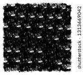 grunge black and white texture. ... | Shutterstock .eps vector #1313669042
