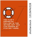 you can't drown by falling in... | Shutterstock .eps vector #1313696528