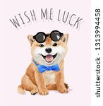 wish me luck slogan with shiba... | Shutterstock .eps vector #1313994458