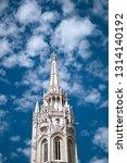 spire of matthias church in... | Shutterstock . vector #1314140192