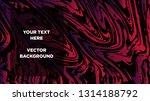 mixture of acrylic paints.... | Shutterstock .eps vector #1314188792
