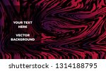 mixture of acrylic paints.... | Shutterstock .eps vector #1314188795