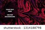 mixture of acrylic paints.... | Shutterstock .eps vector #1314188798