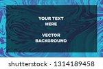 mixture of acrylic paints.... | Shutterstock .eps vector #1314189458