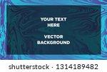 mixture of acrylic paints.... | Shutterstock .eps vector #1314189482
