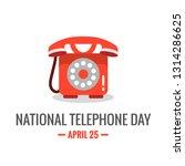 national telephone day 25 april ... | Shutterstock .eps vector #1314286625