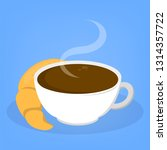 coffee and croissant delicious... | Shutterstock .eps vector #1314357722
