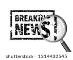 breaking news rubber stamp... | Shutterstock .eps vector #1314432545