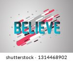 believe  vector confetti ... | Shutterstock .eps vector #1314468902