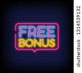 free bonus neon text vector... | Shutterstock .eps vector #1314539132