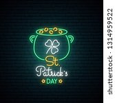 happy saint patrick's day neon... | Shutterstock .eps vector #1314959522