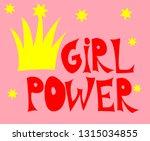 girl power inscription... | Shutterstock .eps vector #1315034855