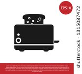 black toaster with toasts icon... | Shutterstock .eps vector #1315087472