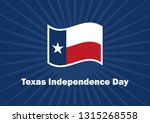 texas independence day vector.... | Shutterstock .eps vector #1315268558