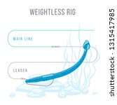 weightless rig fishing tackle... | Shutterstock .eps vector #1315417985