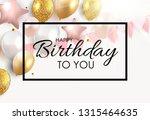 glossy happy birthday balloons... | Shutterstock .eps vector #1315464635