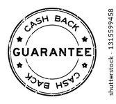 grunge black guarantee cash... | Shutterstock .eps vector #1315599458