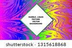 mixture of acrylic paints.... | Shutterstock .eps vector #1315618868