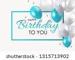 glossy happy birthday balloons... | Shutterstock .eps vector #1315713902