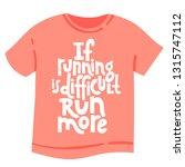 if running is difficult  run...   Shutterstock .eps vector #1315747112