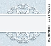 cutout paper frame with lace... | Shutterstock .eps vector #1315752188