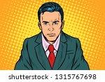 serious businessman man. pop... | Shutterstock .eps vector #1315767698