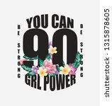 girl power slogan with floral...   Shutterstock .eps vector #1315878605