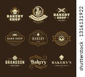 bakery logos and badges design... | Shutterstock .eps vector #1316131922