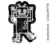 dancing robot distressed icon... | Shutterstock .eps vector #1316149778