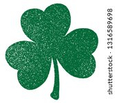 grunge clover shamrock leaf... | Shutterstock .eps vector #1316589698