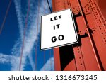 let it go motivational message... | Shutterstock . vector #1316673245