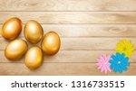 realistic golden easter eggs... | Shutterstock .eps vector #1316733515