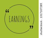 earnings word concept. ... | Shutterstock .eps vector #1317107285