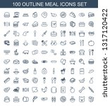 meal icons. trendy 100 meal... | Shutterstock .eps vector #1317120422
