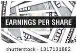 earnings per share closeup... | Shutterstock . vector #1317131882