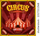 vintage circus poster with big... | Shutterstock .eps vector #1317211568
