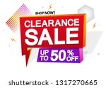 clearance sale  up to 50  off ... | Shutterstock .eps vector #1317270665
