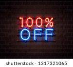 neon 100 off text banner. night ... | Shutterstock .eps vector #1317321065