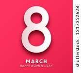 women's day background with... | Shutterstock .eps vector #1317352628