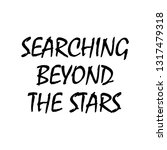 searching beyond the stars ... | Shutterstock .eps vector #1317479318