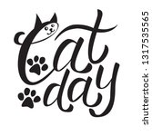 cat day. the beautiful hand... | Shutterstock .eps vector #1317535565