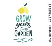 grow your own garden. hand... | Shutterstock .eps vector #1317565865