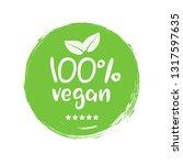 100 percent vegan logo vector... | Shutterstock .eps vector #1317597635