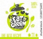 eat green soup love heart logo... | Shutterstock .eps vector #1318071605
