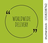 worldwide delivery word concept.... | Shutterstock .eps vector #1318238762