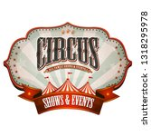 carnival circus banner with big ... | Shutterstock .eps vector #1318295978