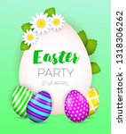 easter party  twenty first of... | Shutterstock .eps vector #1318306262