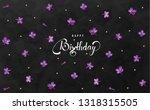 happy birthday gift card black... | Shutterstock .eps vector #1318315505